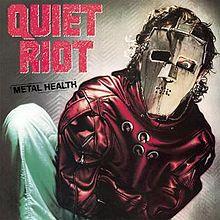 220px-MetalHealthQuietRiot