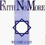 220px-Faith_No_More-We_Care_A_Lot