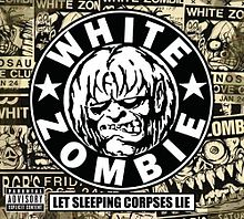 220px-White_Zombie_Let_Sleeping_Corpses_Lie
