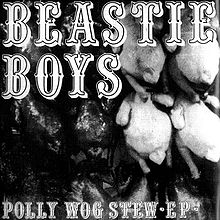 Beastie_Boys_EP_cover_Polly_Wog_Stew