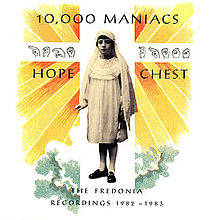 220px-10,000_Maniacs_-_Hope_Chest