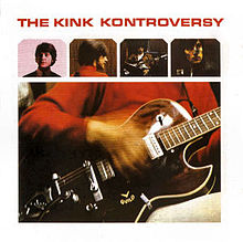 220px-1965_-_The_Kink_Kontroversy_-_front