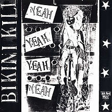 220px-Yeah_Yeah_Yeah_Yeah_(Bikini_Kill_Huggy_Bear_split_album)