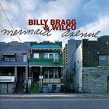 220px-Billy_Bragg_Mermaid_Avenue