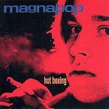 220px-Magnapop_-_Hot_Boxing