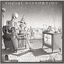 220px-Social_Distortion_-_Mommy's_Little_Monster_cover
