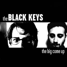 220px-The_Black_Keys_-_The_Big_Come_Up