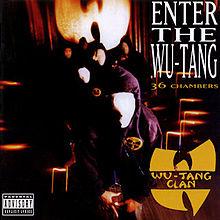 220px-Wu-TangClanEntertheWu-Tangalbumcover