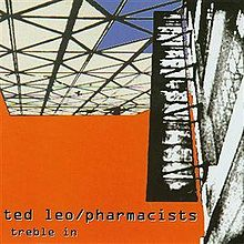 220px-Ted_Leo_and_the_Pharmacists_-_Treble_in_Trouble_cover