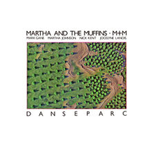220px-Martha_And_The_Muffins_-_Danseparc_album_cover