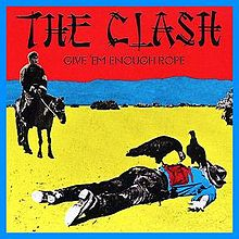 220px-The_Clash_-_Give_'Em_Enough_Rope