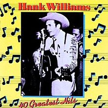 220px-40_Greatest_Hits_(Hank_Williams,_Sr._album)