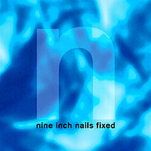 220px-Nine_Inch_Nails_-_Fixed_(1992)