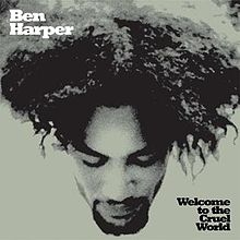 Ben_Harper_-_Welcome_to_the_Cruel_World