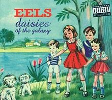 220px-eels-daisies_of_the_galaxy