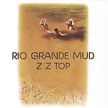 220px-zz_top_-_rio_grande_mud