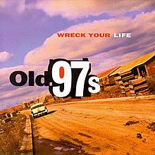 220px-old_97s-wreck_your_life