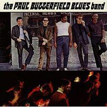 220px-Paulbutterfieldbluesbanddebut