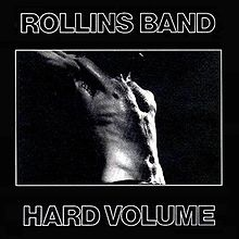 Rollins_Band_Hard_Volume