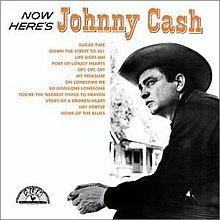 220px-JohnnyCashNowHere'sJohnnyCash