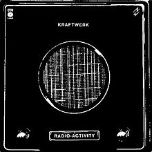 220px-Kraftwerk_Radio_Activity_album_cover