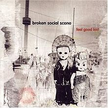 220px-Broken_Social_Scene-Feel_Good_Lost