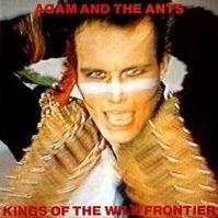 220px-Adam&theAntsKingsoftheWildFrontier