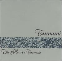 Tsunami-The_Heart's_Tremolo
