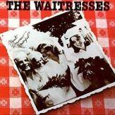 220px-The_Waitresses_-_Wasn't_Tomorrow_Wonderful_