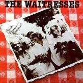 220px-The_Waitresses_-_Wasn't_Tomorrow_Wonderful_