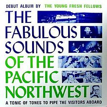 The_Young_Fresh_Fellows_-_The_Fabulous_Sounds_of_the_Pacific_Northwest