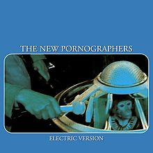 220px-The_New_Pornographers_Electric_Version (1)