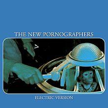 220px-The_New_Pornographers_Electric_Version (1)