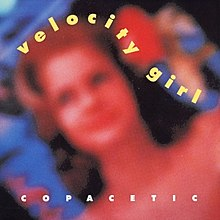220px-Copacetic_(Velocity_Girl_album_-_cover_art)