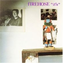 220px-Ifn_Firehose_Album_cover