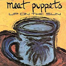 220px-MeatPuppets_-_UpOnTheSun
