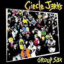 220px-Circle_Jerks_-_Group_Sex